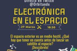 Electrónica en el espacio – Directo en Twitch