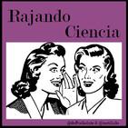 Podcast Rajando Ciencia