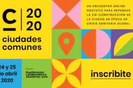 #CiudadesComunes: Un encuentro online para repensar la construcción de la ciudad